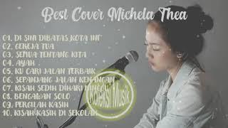 Dibatas Kota Ini Cover || BEST COVER MICHELA THEA