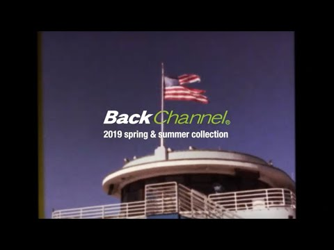 Back Channel 2019 SPRING & SUMMER COLLECTION