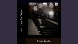 Relaxing Slow Jazz