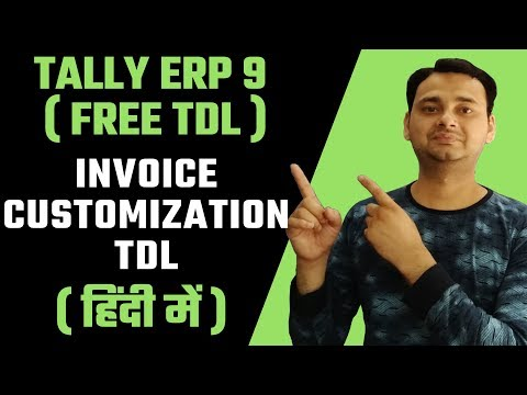 """Special TDL for """"INVOICE CUSTOMIZATION"""" for Tally 
