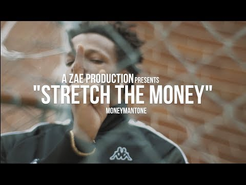 MoneyManTone - Stretch The Money (Official Music Video) Shot By @AZaeProduction