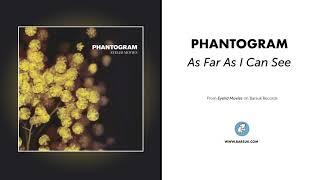 "Phantogram - ""As Far As I Can See"" (Official Audio)"