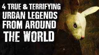 4 True and Terrifying URBAN LEGENDS from Around the World