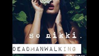 So Nikki - Dead Man Walking