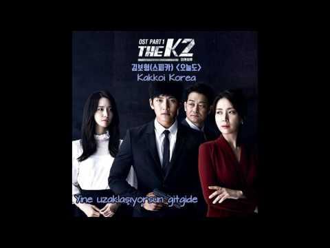 Türkçe Altyazı 김보형(Kim Bo Hyung (SPICA)) _ Again Today (The K2 OST Part.1)