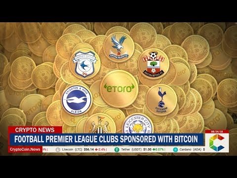 Guess Which Premier League Football Clubs Just Got Sponsored with Bitcoin?