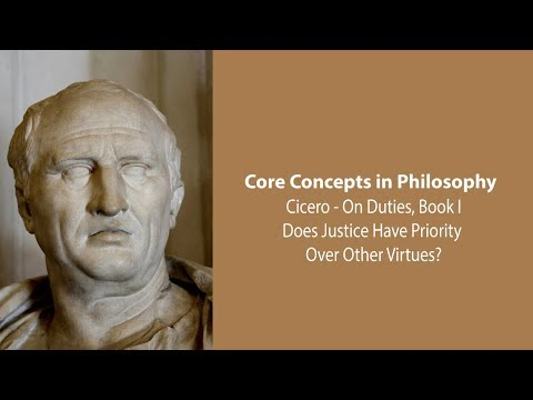 Cicero On Whether Justice Has Priority Over Other Virtues (On Duties) - Philosophy Core Concepts