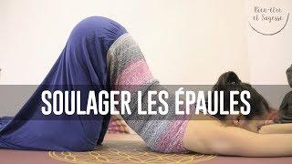 tuto yoga | soulager les épaules | 3/4