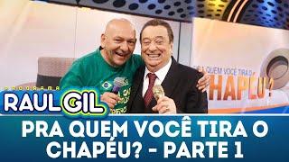 Pra Quem Você Tira O Chapéu Com Luciano Hang - Parte 1 | Programa Raul Gil (08/12/18)