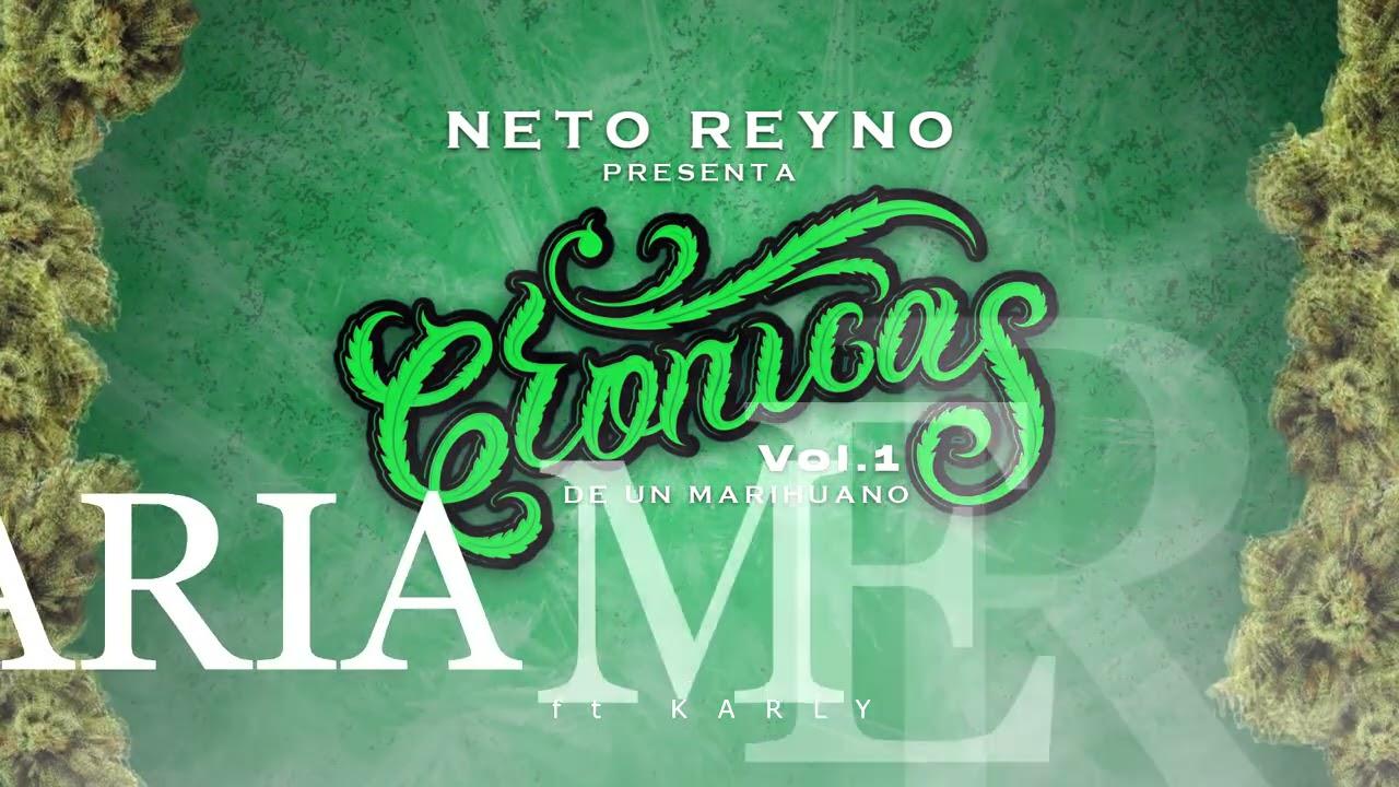Neto Reyno - Crónicas de un Marihuano - track -.5 MARIA MERCED 💨