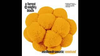 A Forest Mighty Black - Tides (Peshay & Flytronix Remix)