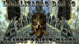 Skyrim - Localização das 10 Dragon Priest Masks