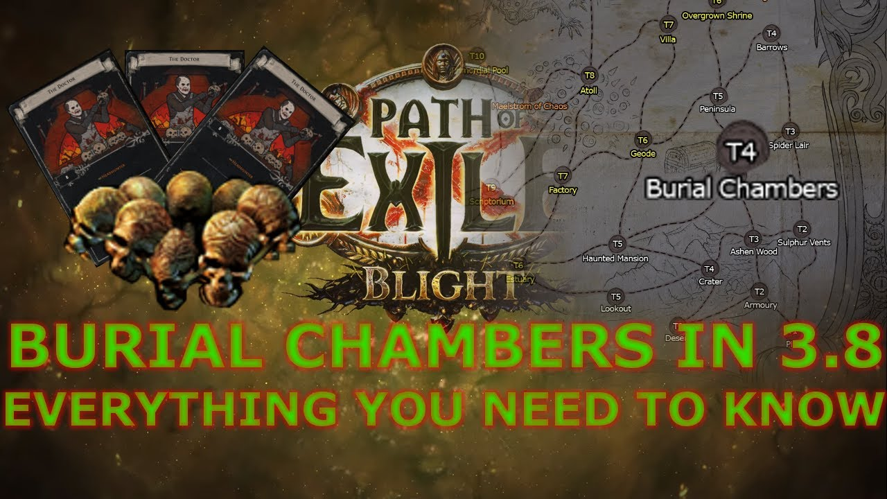 Path Of Exile Everything About Farming Burial Chambers In 3 8 With Written Version Timestamps Youtube