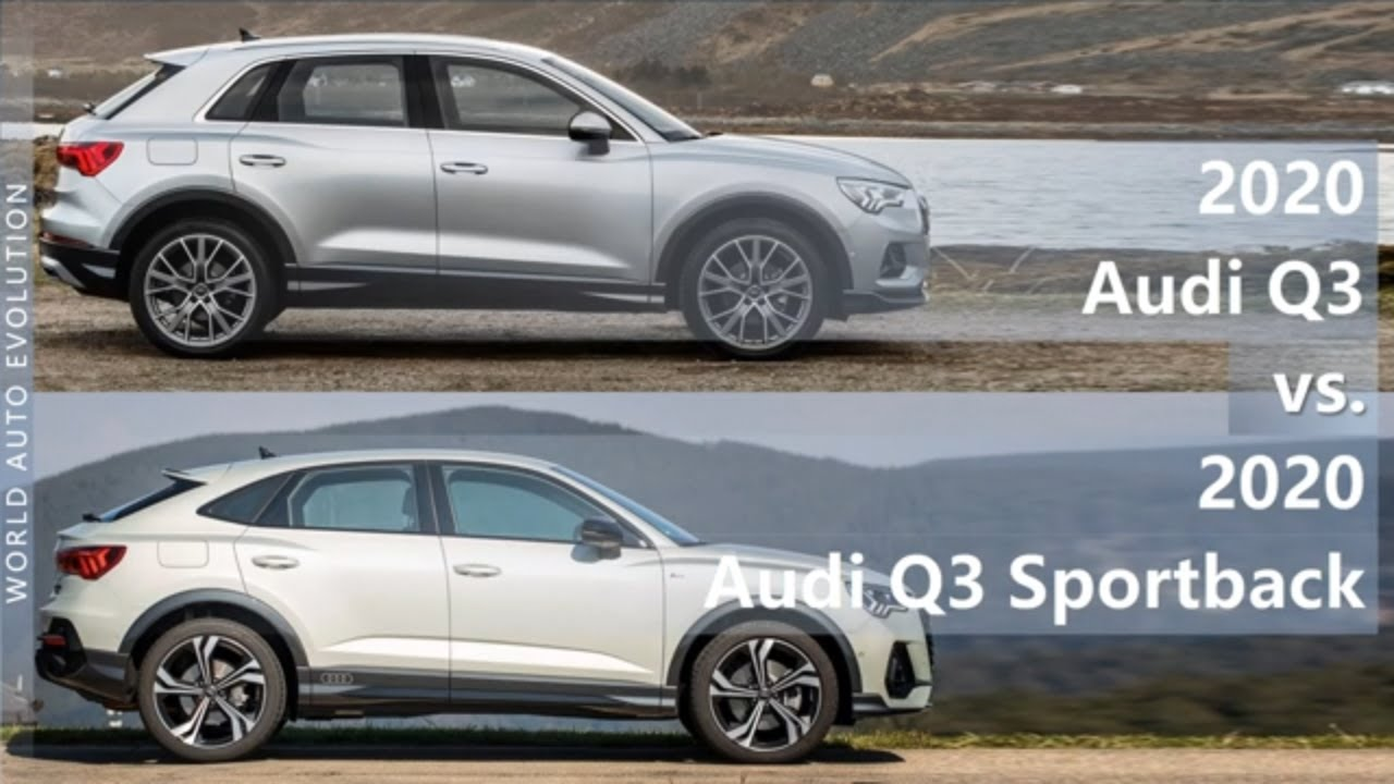 2020 Audi Q3 Vs 2020 Audi Q3 Sportback Technical Comparison Youtube
