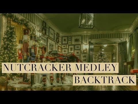 Nutcracker Medley (A Cappella) - Backtrack