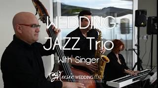 MUSIC WEDDING ITALY Wedding trio jazz with singer