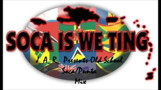 Old School Soca/Punta Mix