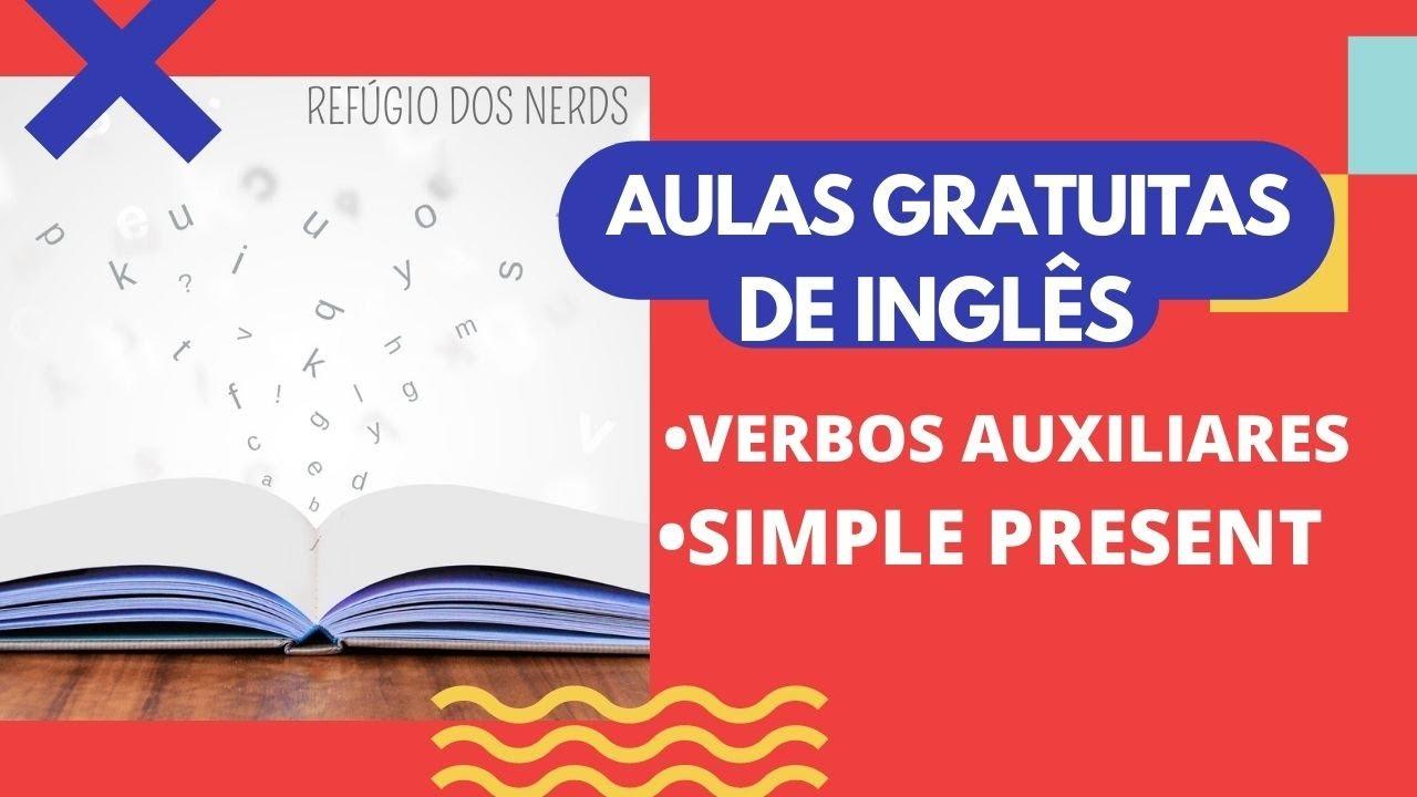 Aulas Gratuitas de Inglês - Verbos Auxiliares - Simple Present