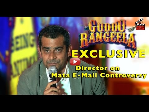 Mata ka Email song Controversy from Guddu Rangeela Movie | Exclusive interview with Subhash Kapoor