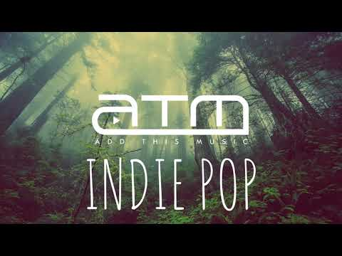 Best Indie Pop Compilation - Winter 2018/2019 | Chill Clean Indie Pop Mix Mp3