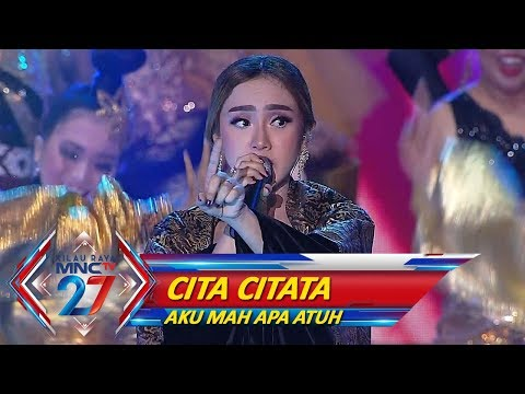 Goyang Sampai Pagi! Cita Citata [AKU MAH APA ATUH] - Kilau Raya MNCTV 27 (20/10)