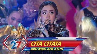 Gambar cover Goyang Sampai Pagi! Cita Citata [AKU MAH APA ATUH] - Kilau Raya MNCTV 27 (20/10)