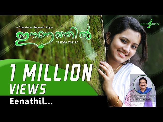 Eenathil  Video Song  | Evergreen Romantic Hit | Unni Menon | GreenTunez