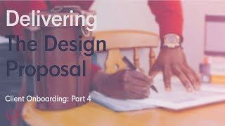 Delivering your design proposals to the client