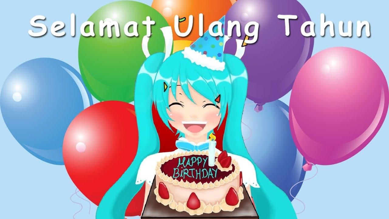 Selamat Ulang Tahun Lagu Anak Anak Indonesia Populer Youtube