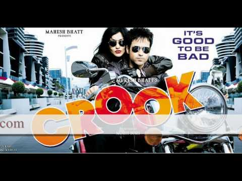 Challa (Remix) - by Tiger style - Crook SonG - Crook SonGs New Hindi Movie 2010 - Ft Emraan Hashmi