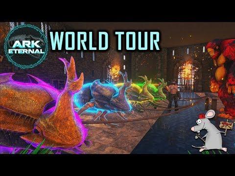 ARK Eternal/Castles Keeps Forts Worlds Tour W/Bigworm380 pt1