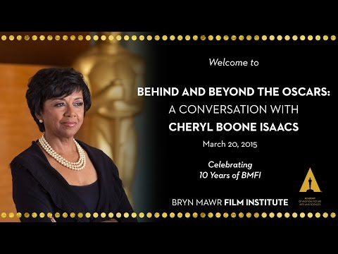 Behind and Beyond the Oscars: A Conversation with Cheryl Boone Isaacs at Bryn Mawr Film Institute