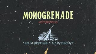Monogrenade - Me?tropolis (audio)