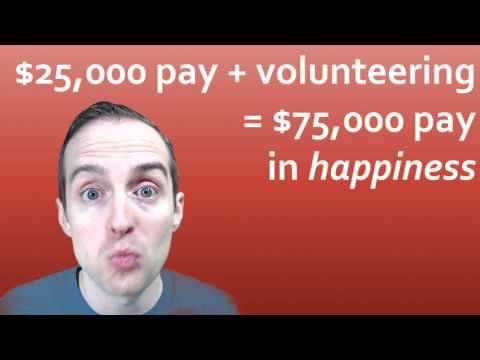 Will Volunteering Daily Bring More Happiness Than A $50,000 pay raise?