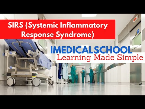 Medical School - SIRS (Systemic Inflammatory Response Syndrome)