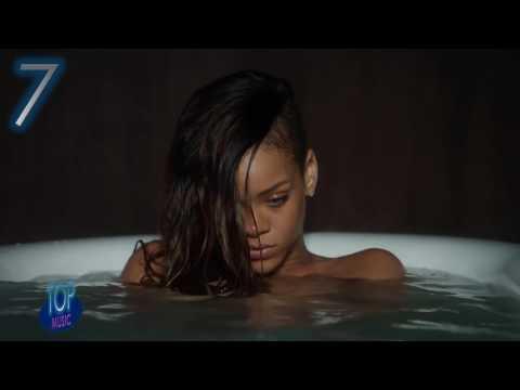 Top 10 Songs By Rihanna / 2017