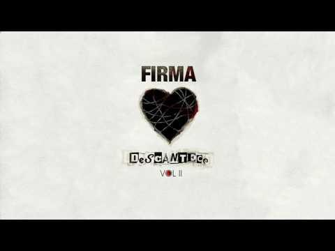 FiRMA - Descantece Vol. 2 (2017)