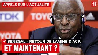 Sénégal - retour Lamine Diack : Comment vont maintenant se dérouler les procédures judiciaires ?
