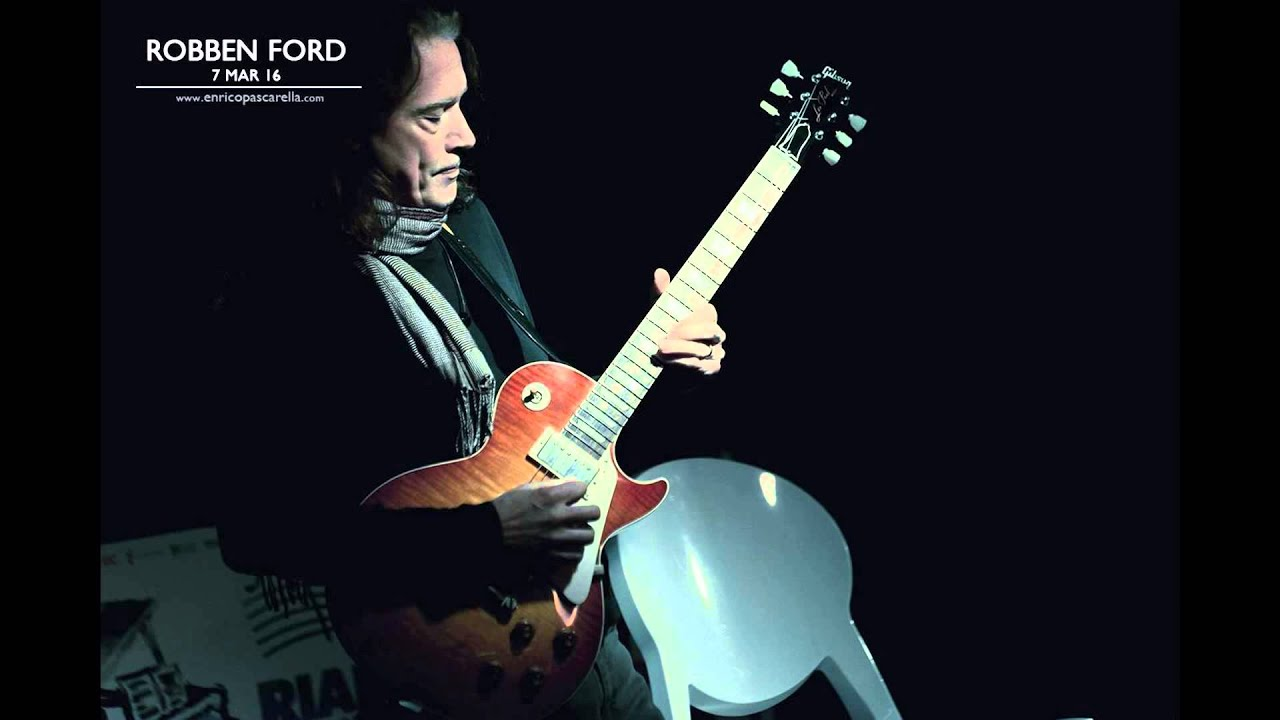 Fool S Paradise Robben Ford Youtube