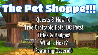 AQ3D Pet Shoppe is OPEN! | How To & Aria's Quests! Free Craftable Pets! DC  Pets! Titles & Badges! by AQ3D With Bailey