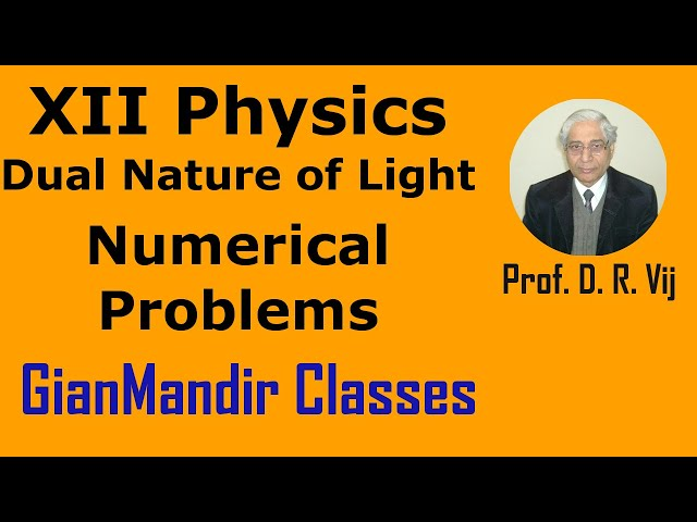 XII Physics | Dual Nature of Light | Numerical Problems by Poonam Ma'am