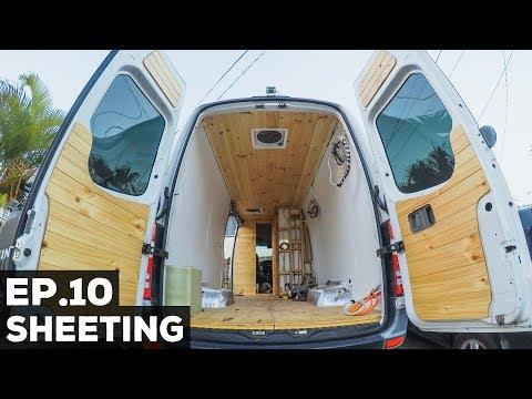 S1E10 Sprinter Van Conversion | Sheeting