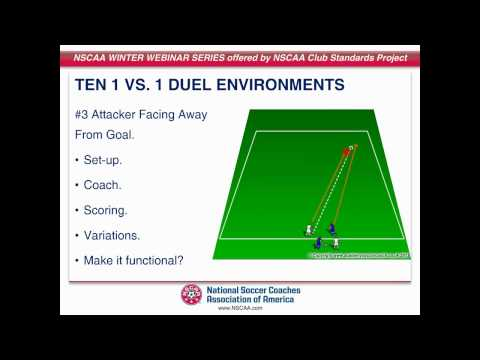 NSCAA Webinar: The Art of the Duel: Advanced 1v1 Training presented by Tony Englund