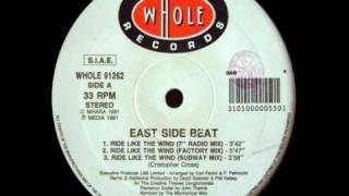 "East Side Beat - Ride Like The Wind (7"" Radio Mix)"