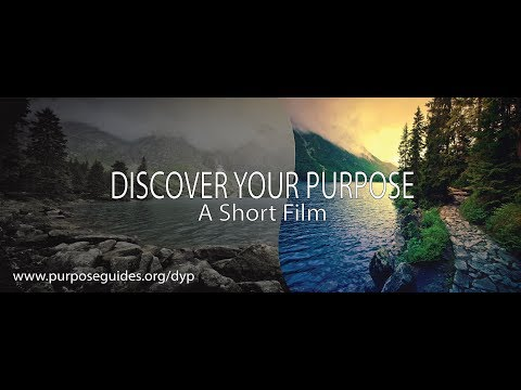 Discover Your Purpose - A Short Film