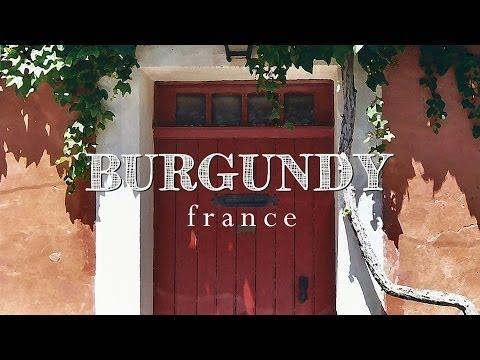 MY TRIP TO BURGUNDY - FRANCE | 2014