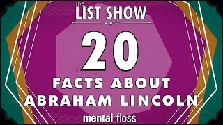 20 Facts About Abraham Lincoln (And His Family) - mental_floss on YouTube - List Show (308)