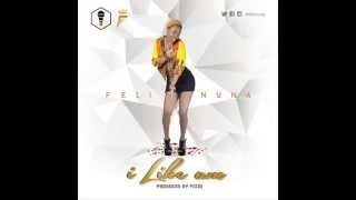 Feli Nuna - I Like Am (Prod. By Fizzi)