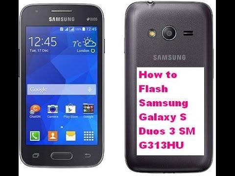 How to Flash Samsung Galaxy S Duos 3 SM-G313HU