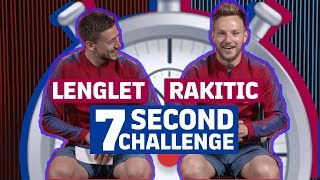 7 SECOND CHALLENGE | RAKUTEN CUP EDITION | Lenglet vs Rakitic